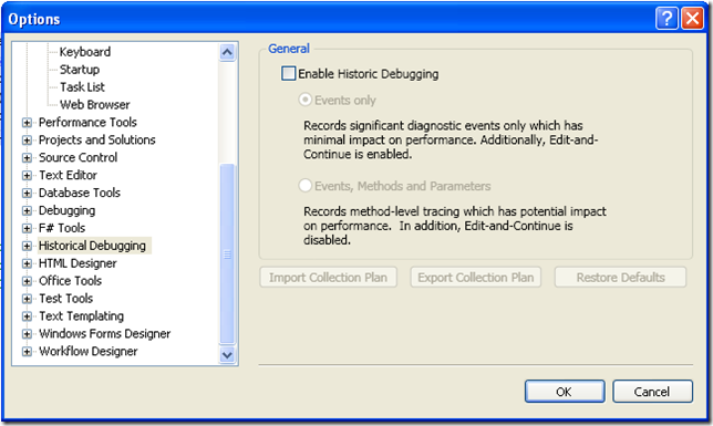 Historical Debugging Option Screen